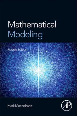 Mathematical Modeling By Meerschaert, Mark M.