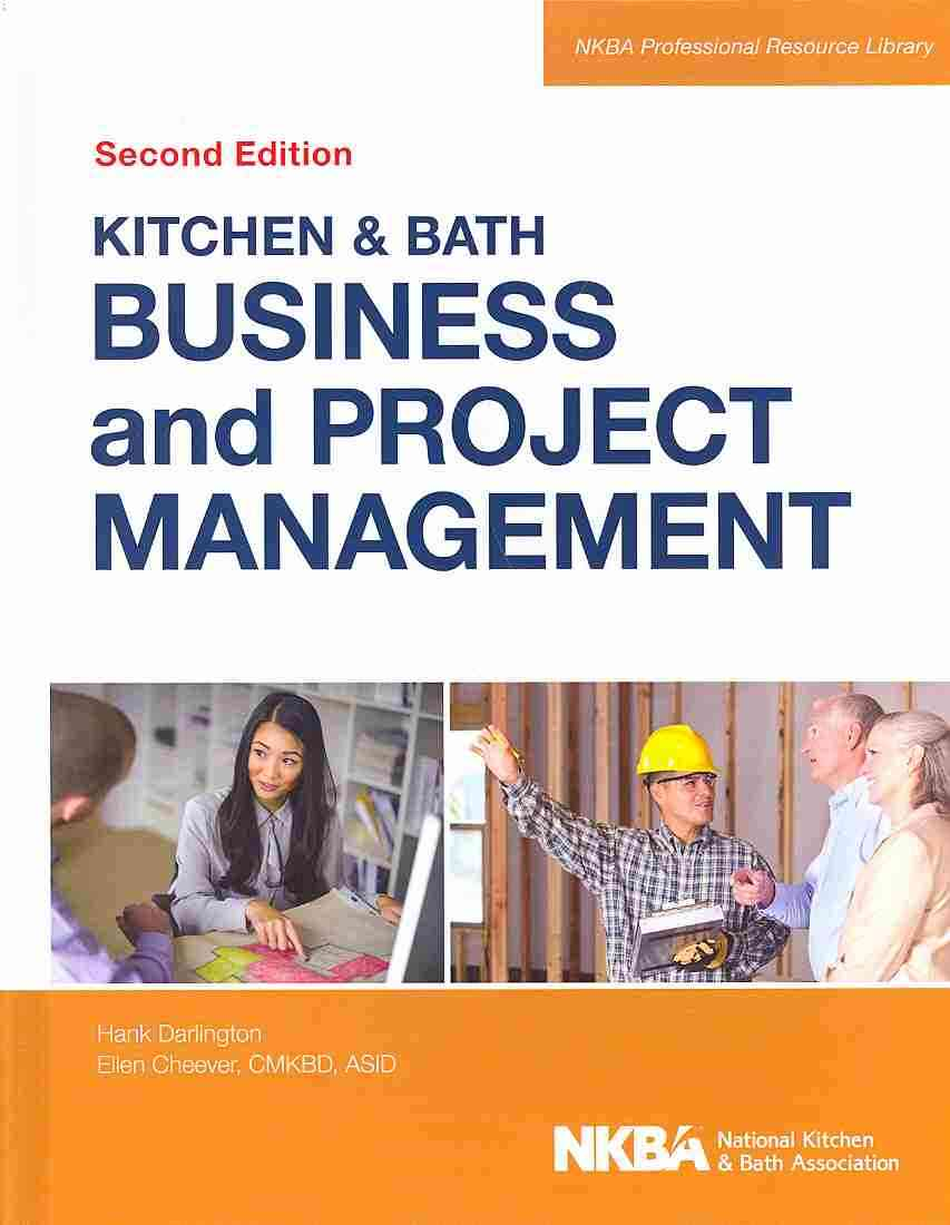 Kitchen and Bath Business and Project Management + Website By Nkba (COR)