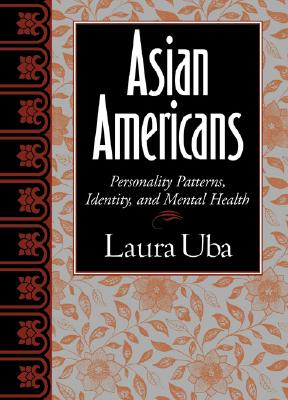 Asian Americans By Uba, Laura